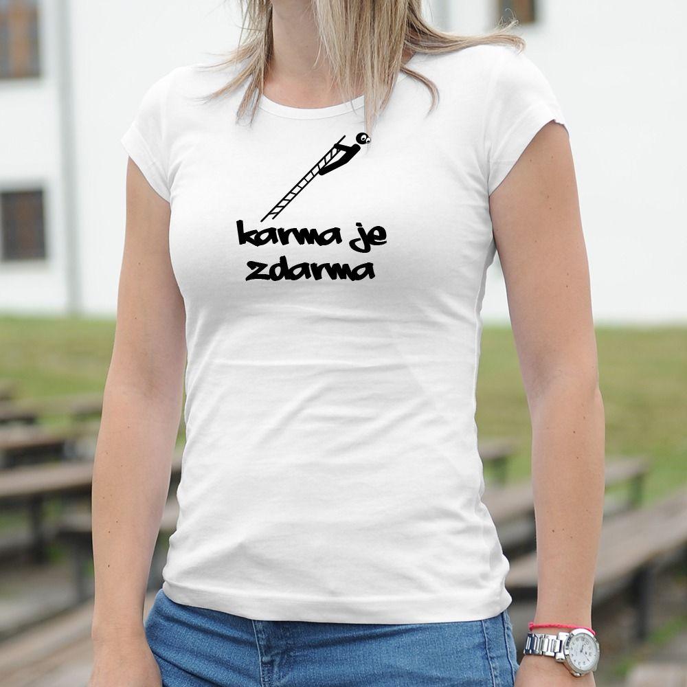 Dámske tričko s potlačou Karma je zdarma