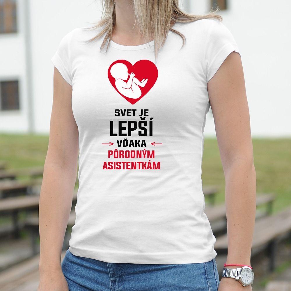 Dámske tričko s potlačou Pôrodná asistentka