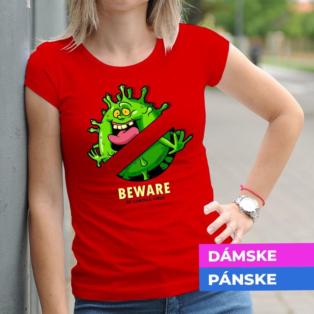 Tričko s potlačou Beware