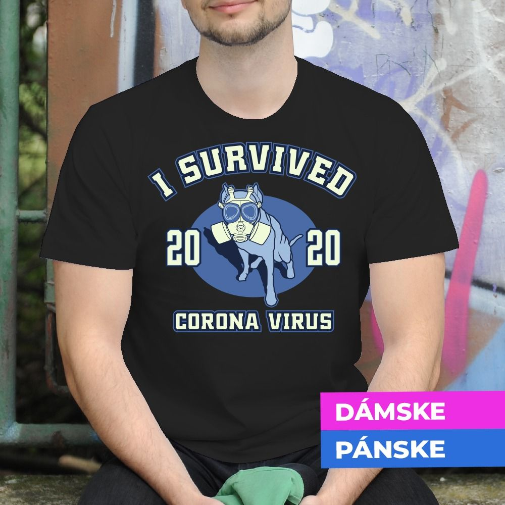 Tričko s potlačou I survived