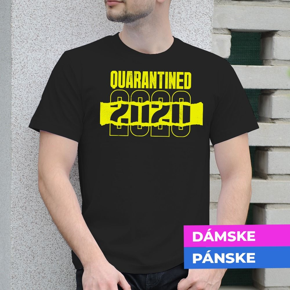Tričko s potlačou Karantena 2020