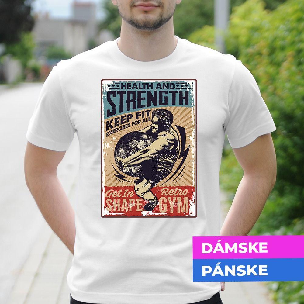 Tričko s potlačou Strength