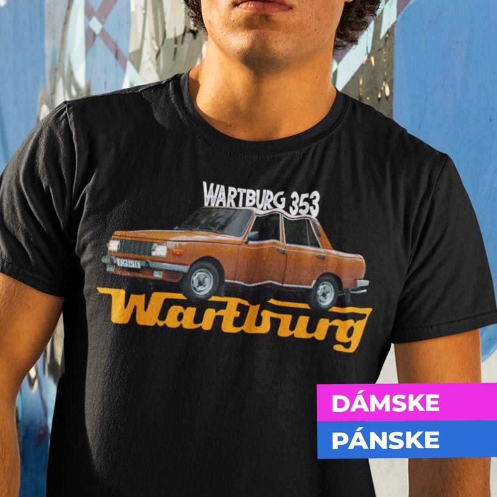 Tričko s potlačou Wartburg 353